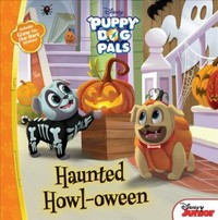 Puppy Dog Pals Haunted Howl-oween - Disney Book Group (Paperback) - Cover
