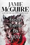 From Here to You - Jamie McGuire (Paperback)