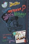 Solving Mysteries and Rewriting History - Disney Book Group (Hardcover)