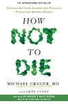 How Not to Die - Michael Greger (Paperback)
