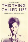 This Thing Called Life - Joseph Vogel (Hardcover)
