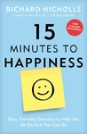 15 Minutes to Happiness - Richard Nicholls (Paperback)