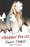 Hidden Pieces - Paula Stokes (Hardcover)