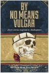 By No Means Vulgar (Role Playing Game)