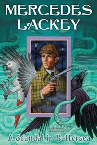 A Scandal in Battersea - Mercedes Lackey (Paperback)