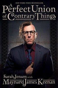 A Perfect Union of Contrary Things - Maynard James Keenan (Paperback)