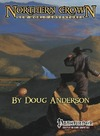 Northern Crown: New World Adventures (Pathfinder) (Role Playing Game)