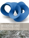 Sculpting and Handbuilding - Claire Loder (Paperback)