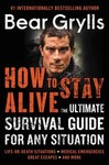 How to Stay Alive - Bear Grylls (Paperback)