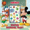 Mickey Goes Back to School - Disney Book Group (Paperback)