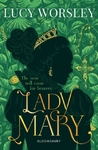 Lady Mary - Lucy Worsley (Paperback)