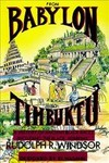 From Babylon to Timbuktu - Rudolph R. Windsor (Paperback)