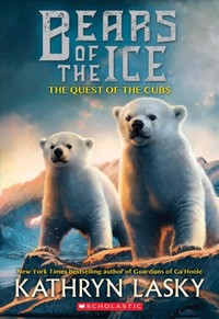 The Quest of the Cubs - Kathryn Lasky (Paperback) - Cover