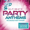 Various Artists - Ultimate Party Anthems (CD)