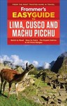 Frommer's Easyguide to Lima, Cusco and Machu Picchu - Nicholas Gill (Paperback)