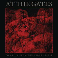 At the Gates - To Drink From the Night Itself (CD) - Cover