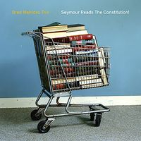 Brad Mehldau - Seymour Reads the Constitution (CD) - Cover