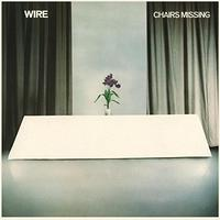 Wire - Chairs Missing (Vinyl)