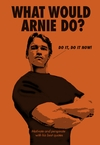 What Would Arnie Do? (Hardcover)