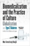 Biomedicalization and the Practice of Culture - Mari Armstrong-hough (Hardcover)