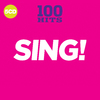 Various Artists - 100 Hits: Sing (CD)