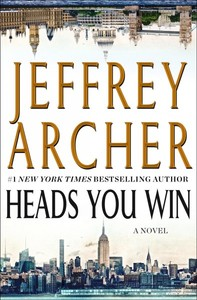 Heads You Win - Jeffrey Archer (Hardcover)