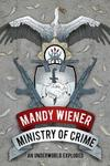 Ministry of Crime - Mandy Wiener (Trade Paperback)