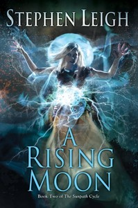 A Rising Moon - Stephen Leigh (Paperback)