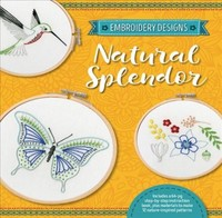 Embroidery Designs: Natural Splendor - Kelly Fletcher (Kit) - Cover