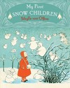 My First Snow Children - Sibylle Von Olfers (Board book)
