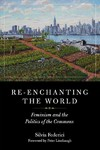 Re-enchanting the World - Silvia Federici (Paperback)