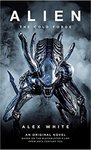 Alien: The Cold Forge - Alex White (Paperback)