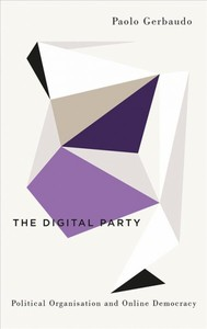 The Digital Party and Online Democracy - Paolo Gerbaudo (Paperback) - Cover