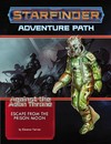 Starfinder Adventure Path - Escape from the Prison Moon (Role Playing Game)