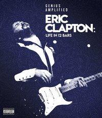Eric Clapton - Life In 12 Bars (DVD) - Cover