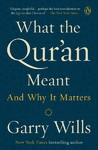 What the Qur'an Meant - Garry Wills (Paperback)