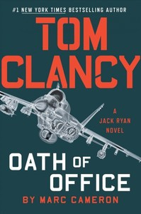 Tom Clancy Oath of Office - Marc Cameron (Hardcover)