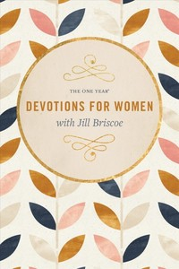 The One Year Devotions for Women With Jill Briscoe - Jill Briscoe (Paperback) - Cover