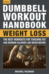 The Dumbbell Workout Handbook - Michael Volkmar (Paperback) - Cover