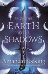 From the Earth to the Shadows - Amanda Hocking (Paperback)