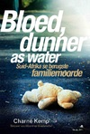 Bloed, Dunner as Water - Charné Kemp (Paperback)