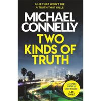 Two Kinds of Truth - Michael Connelly (Paperback)