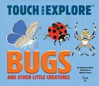 Bugs (Touch and Explore) - Stephanie Babin (Hardcover) - Cover