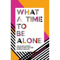 What a Time to Be Alone - Chidera Eggerue (Hardcover)