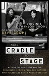 From Cradle to Stage - Virginia Hanlon Grohl (Paperback)