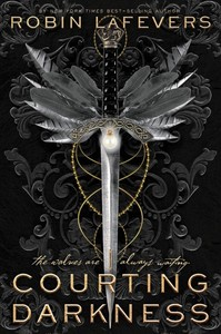 Courting Darkness - Robin Lafevers (Hardcover)