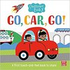 Chatterbox Baby: Go, Car, Go! - Pat-a-Cake (Board book)