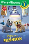 Puppy Dog Pals Pups on a Mission - Disney (Paperback)