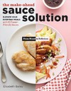 Sauce Makes the Meal! - Elisabeth Bailey (Paperback)