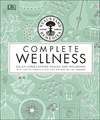 Neal's Yard Remedies Complete Wellness - Dk (Hardcover)